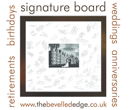 The Bevelled Edge - signature board for special occasions